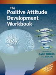 Positive Attitude Development Workbook (The) Correctional Institution Edition