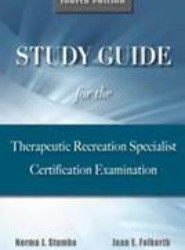 Study Guide for the Therapeutic Recreation Specialist Certification Examination