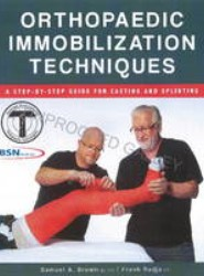 Orthopaedic Immobilization Techniques