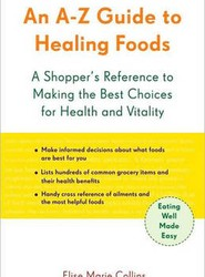 An A-Z Guide to Healing Foods