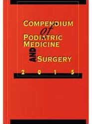 Compendium of Podiatric Medicine and Surgery 2015