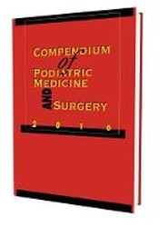 Compendium of Podiatric Medicine and Surgery 2016