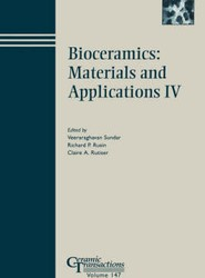Bioceramics - Materials and Applications IV