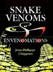 Snake Venoms and Envenomations