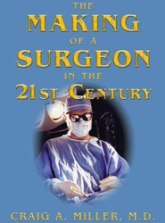 Making of a Surgeon in the 21st Century