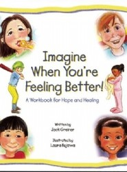 Imagine When You're Feeling Better!