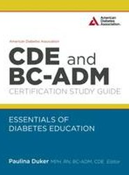 American Diabetes Association CDE and BC-ADM Certification Study Guide
