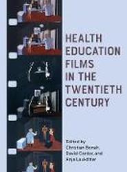 Health Education Films in the Twentieth Century