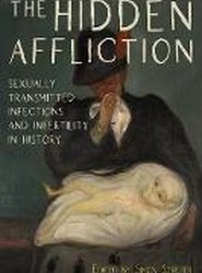 The Hidden Affliction - Sexually Transmitted Infections and Infertility in History
