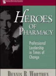 Heroes of Pharmacy