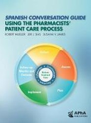 Spanish Conversation Guide Using the Pharmacists' Patient Care Process