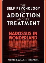 The Self-psychology of Addiction and Its Treatment
