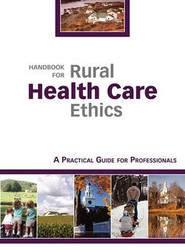 Handbook for Rural Health Care Ethics