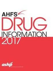 AHFS Drug Information 2017