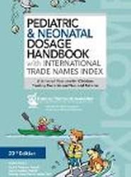 Pediatric & Neonatal Dosage Handbook with International Trade Names Index