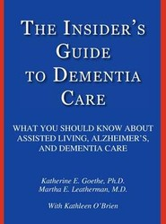 The Insider's Guide to Dementia Care