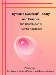 Systems-Centered Theory and Practice