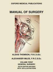 Manual of Surgery Volume First