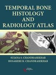 Temporal Bone Histology and Radiology Atlas