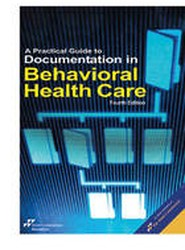 A Practical Guide to Documentation in Behavioral Health Care