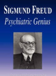 Sigmund Freud - Psychiatric Genius (Biography)