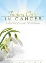 Finding Christ in Cancer