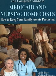 Complete Guide to Medicaid and Nursing Home Costs