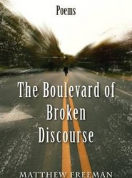 The Boulevard of Broken Discourse