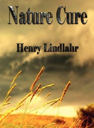 Nature Cure - Henry Lindlahr