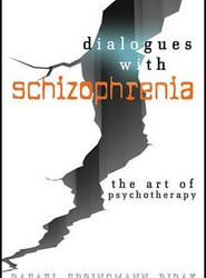 Dialogues with Schizophrenia