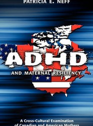 ADHD and Maternal Resiliency