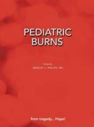 Pediatric Burns (Paperback Edition)