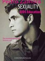 Pedro Zamora, Sexuality, and AIDS Education