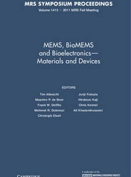MEMS, BioMEMS and Bioelectronics-Materials and Devices