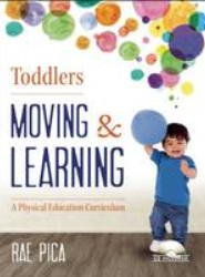 Toddlers: Moving & Learning