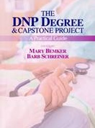 The DNP Degree & Capstone Project: A Practical Guide