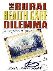 The Rural Health Care Dilemma
