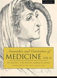 Anomalies and Curiosities of Medicine: v. 1