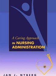 Caring Approach in Nursing Administration