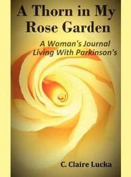 A Thorn in My Rose Garden