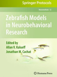 Zebrafish Models in Neurobehavioral Research