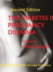 The Diabetes in Pregnancy Dilemma