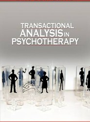 Transactional Analysis in Psychotherapy by Eric Berne (the Author of Games People Play)