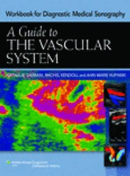 Guide to The Vascular System (Workbook)