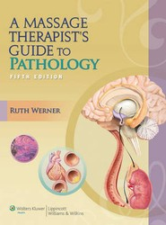 A Massage Therapist's Guide to Pathology