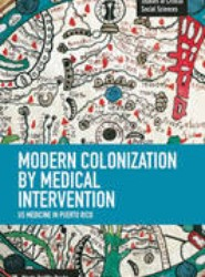 Modern Colonization by Medical Intervention