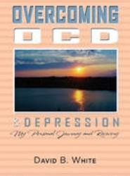 Overcoming Ocd & Depression