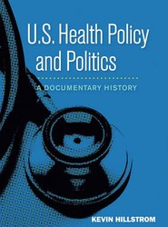 U.S. Health Policy and Politics