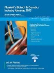 Plunkett's Biotech & Genetics Industry Almanac 2013
