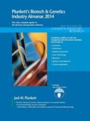 Plunkett's Biotech & Genetics Industry Almanac 2014